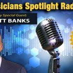 Dr. Banks Featured on The Physicians Spotlight Radio Show